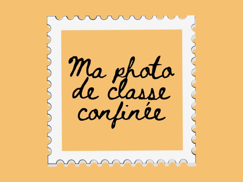 Ma photo de classe confinée